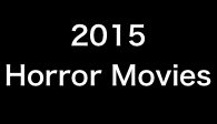 2015 Horror Movies